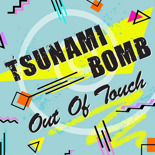 """Tsunami Bomb cover Hall and Oates' """"Out of Touch"""""""