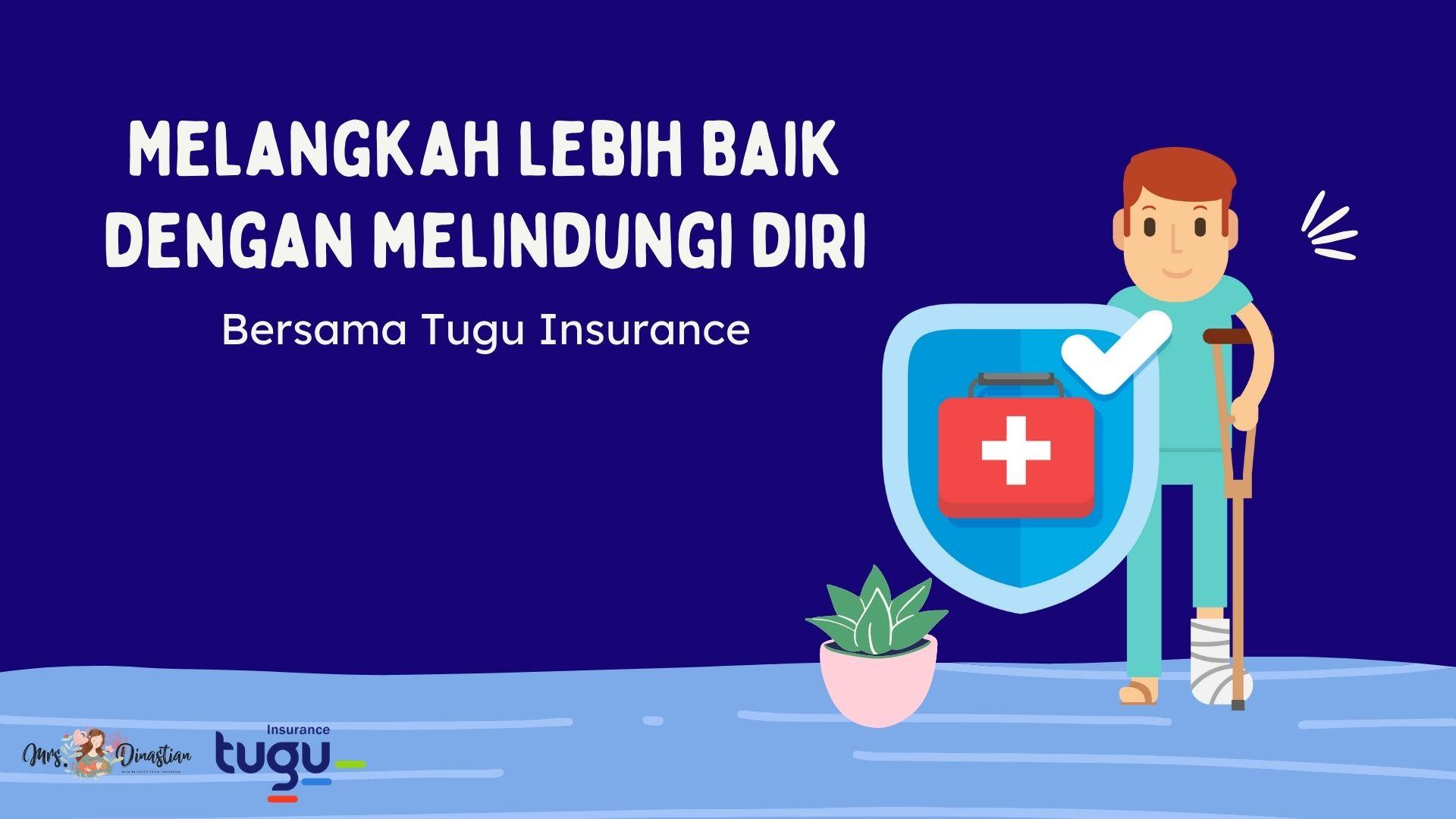 Melangkah Lebih Baik Bersama Tugu Insurance