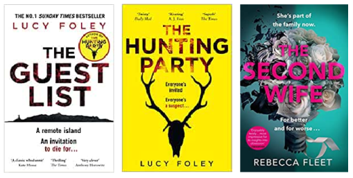 The Guest List by Lucy Foley, The Hunting Party by Lucy Foley,   The Second Wife by Rebecca Fleet