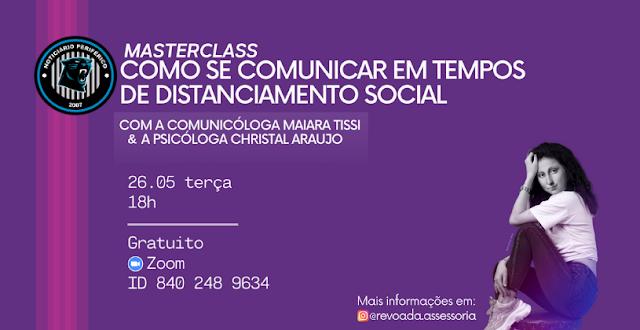 MasterClass gratuita aborda as possibilidades   da comunicação à distância