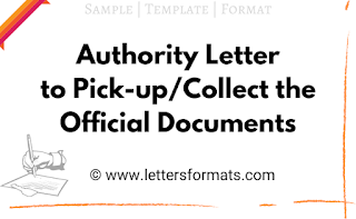 Authority Letter to Pick up Official Documents Template