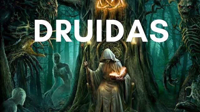 Quem são os Druidas ou Druidismo?