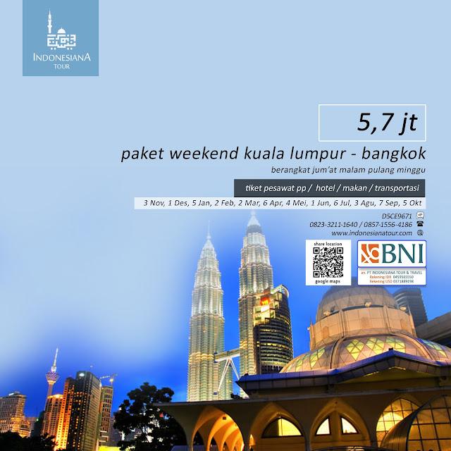 PAKET TOUR MALAYSIA KUALA LUMPUR THAILAND BANGKOK AKHIR PEKAN WEEKEND