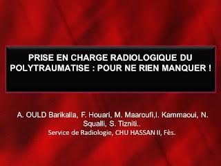 PRISE EN CHARGE RADIOLOGIQUE DU POLYTRAUMATISE : POUR NE RIEN MANQUER ! .pdf