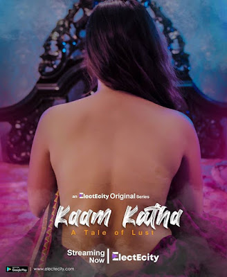 Kaam Katha web series Wiki, Cast Real Name