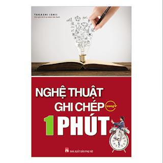 Nghệ Thuật Ghi Chép Trong 1 Phút (Tái Bản) ebook PDF-EPUB-AWZ3-PRC-MOBI