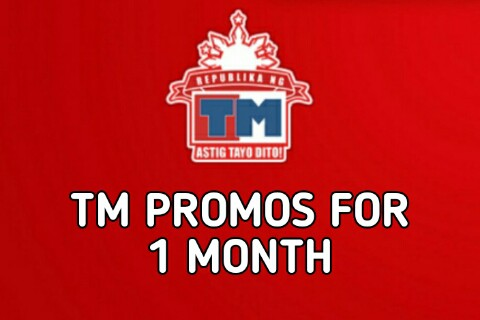 TM Promos for 1 Month in 2019