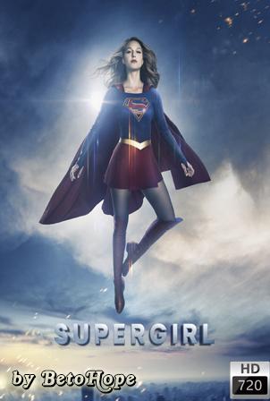 Supergirl Temporada 2 [720p] [Latino] [MEGA]
