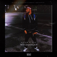Apple Music MP3/AAC Download - No Changes by Rated R Rod - stream song free on top digital music platforms online | The Indie Music Board by Skunk Radio Live (SRL Networks London Music PR) - Wednesday, 31 July, 2019