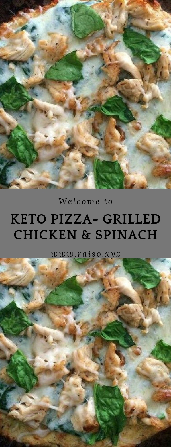 KETO PIZZA- GRILLED CHICKEN & SPINACH  #keto #pizza