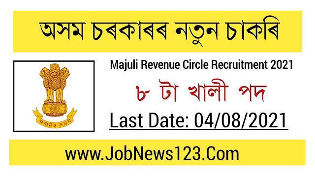 Majuli Revenue Circle Recruitment 2021: