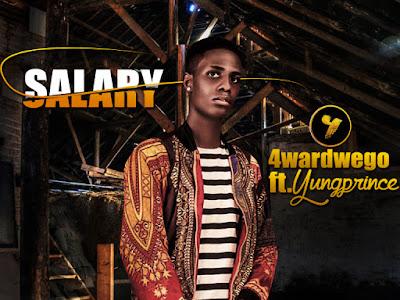 4wardwego ft YungPrince – Salary [M&M by SlowMix]
