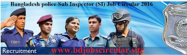 Bangladesh police Sub Inspector (SI) Job circular 2016