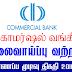 Vacancy In Commercial Bank Of Ceylon PLC