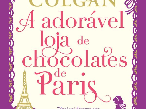 Resenha: A Adorável Loja de Chocolates de Paris, de Jenny Colgan e Arqueiro