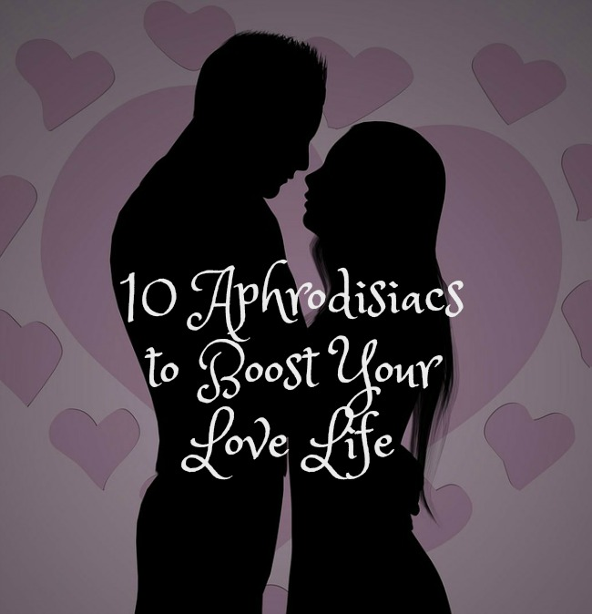10-Aphrodisiacs-to-Boost-your-Love-Life-text-over-image-of-couple-in-silhouette