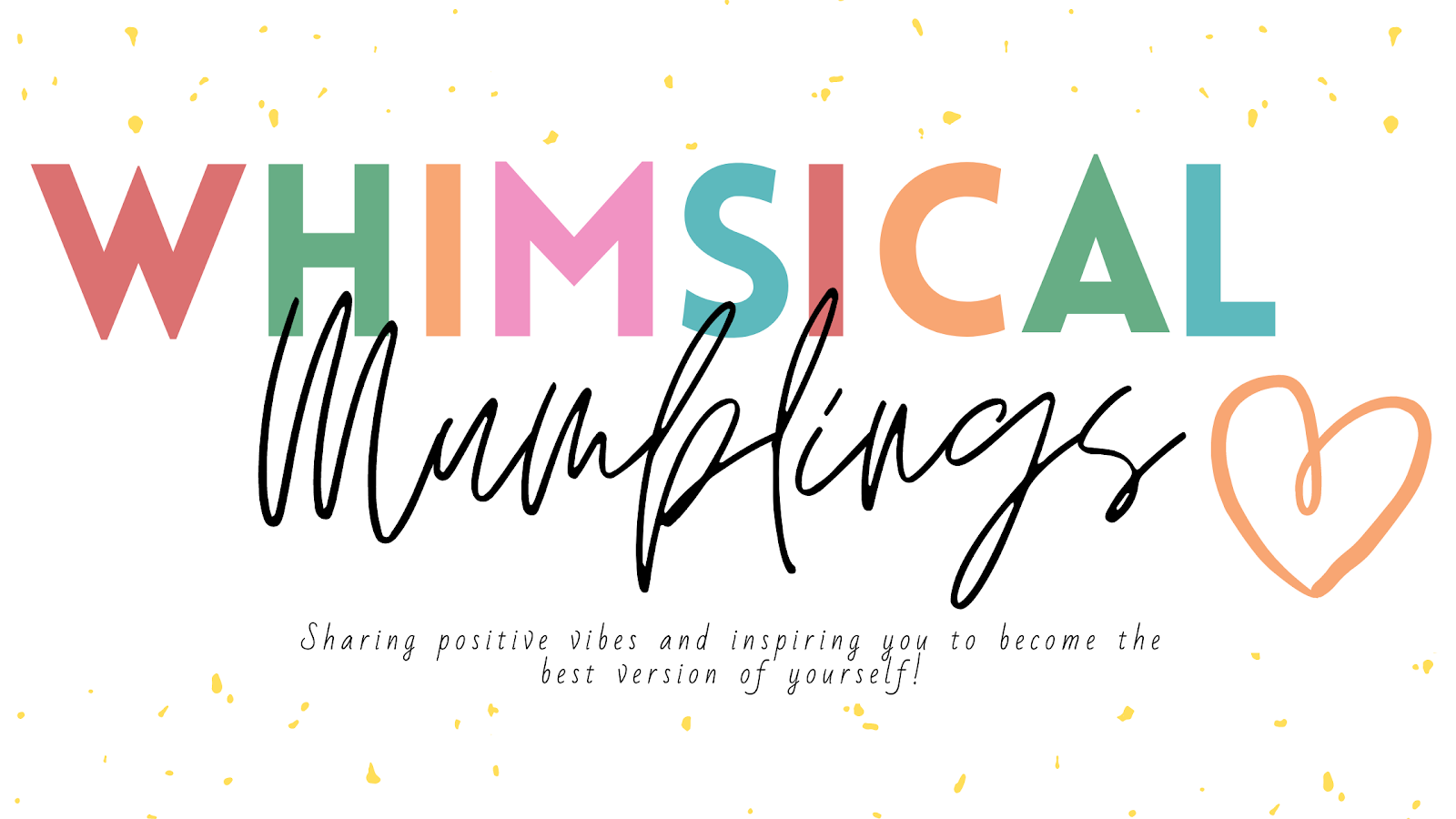 Whimsical Mumblings