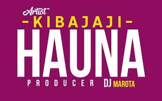 Download Mp3 | Kibajaji - Hauna (Singeli)