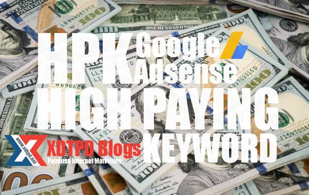Cara Menaikkan CPC Dengan High Paying Keyword (HPK)