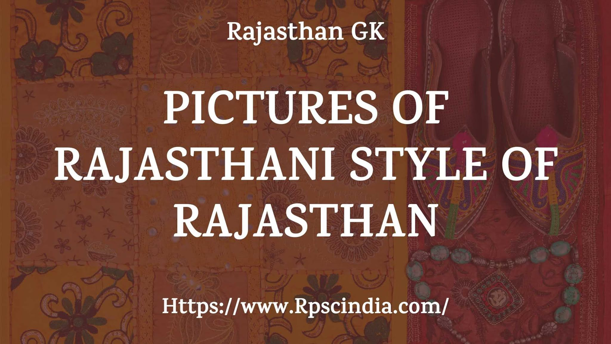 Pictures-of-Rajasthani-Style-of-Rajasthan