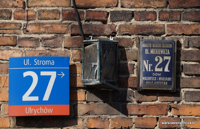 Warszawa Warsaw Wola nazwy ulic tabliczki Stroma miasto ogród Jelonek