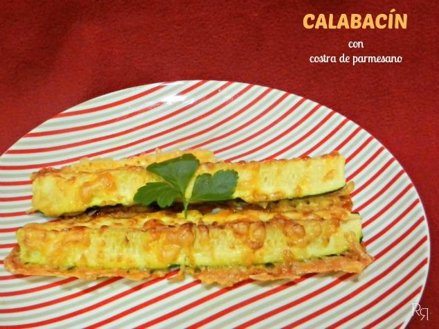 """""""Calabacín con costra de parmesano"""""""