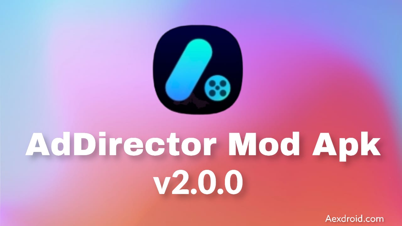 AdDirector MOD APK + MOD (PRO Unlocked) Download for Android