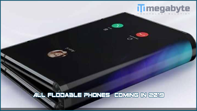 All flodable phones Coming in 2019