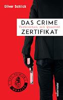 Cover: Das Crime-Zertifikat. Verbrechen mit Qualität