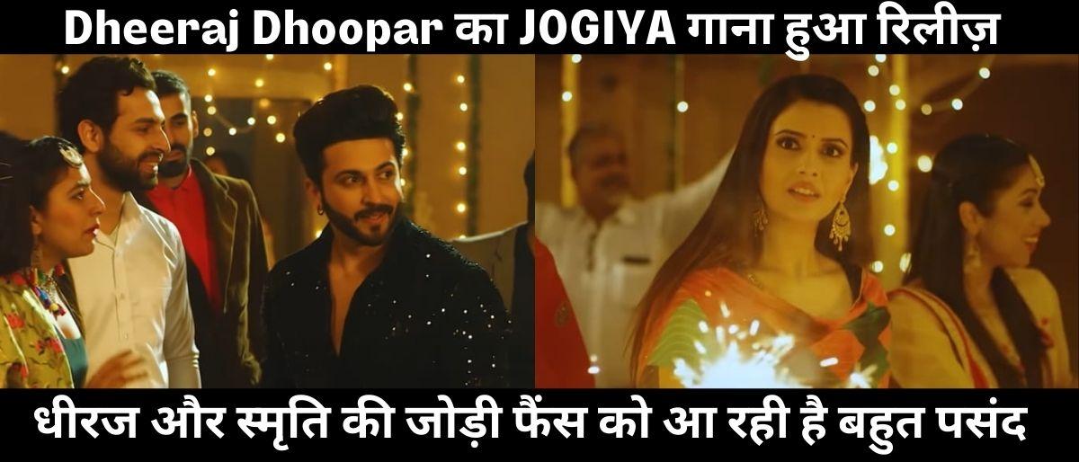 kundali bhagya Dheeraj dhoopar new song jogiya