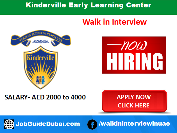 Kinderville Early Learning Center career for Early years Teachers, Supervisor and Center Director jobs in Dubai UAE