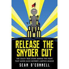 Zack Snyder's Justice League recensione release the snyder's cut libro