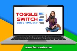Cara Membuat Toggle Switch Menggunakan CSS dan HTML