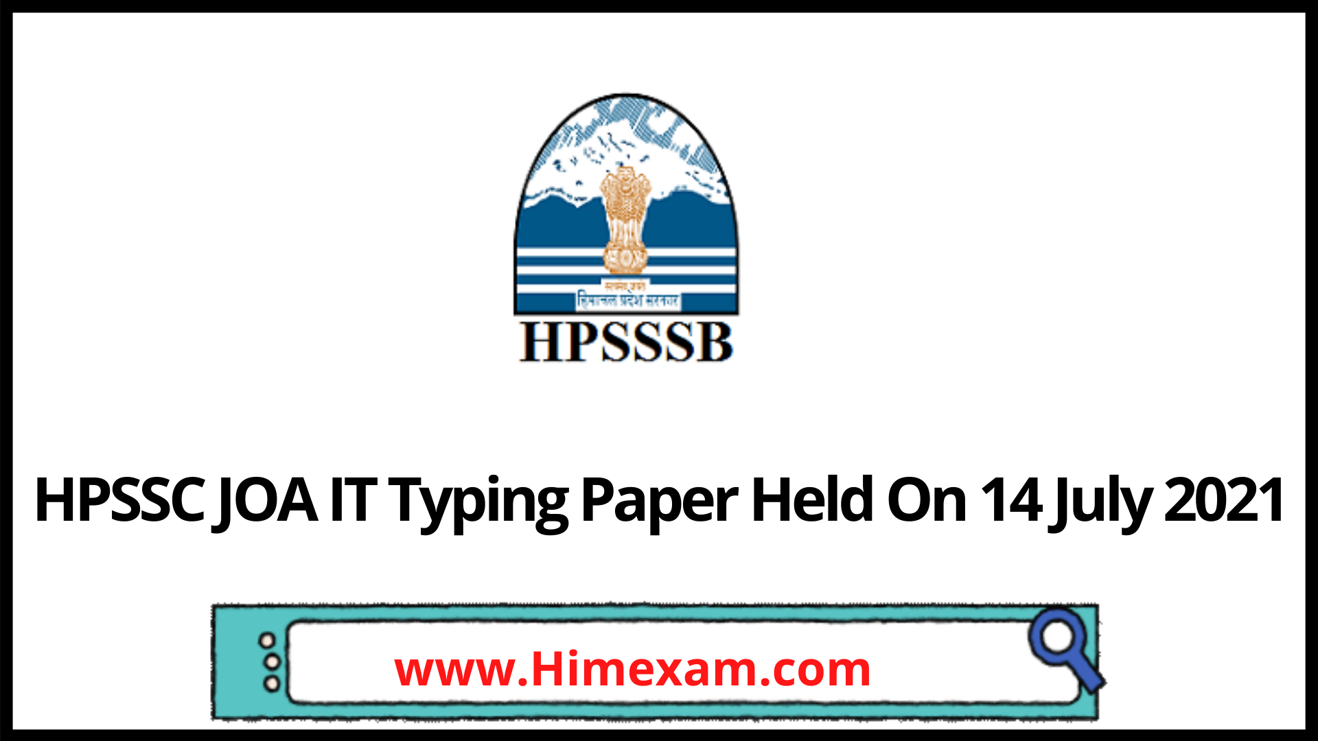 HPSSC JOA IT Typing Paper Held On 14 July 2021