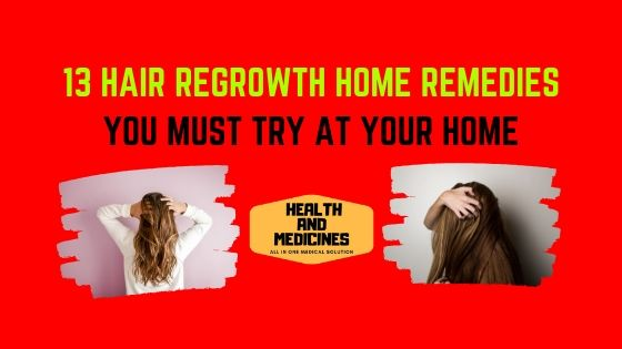 HAIR REGROWTH HOME REMEDIES