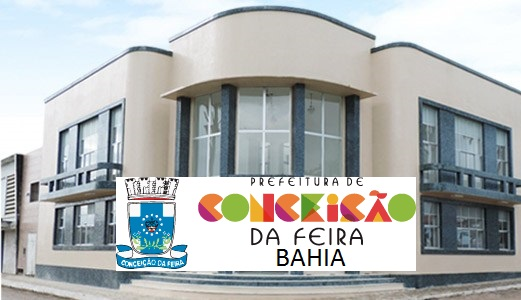 Edital Prefeitura de Conceição da Feira: Concurso Público oferece mais de 120 vagas