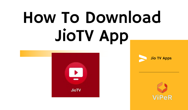 How To Download JioTV App – ऐसे करे JioTV एप्प डाउनलोड!