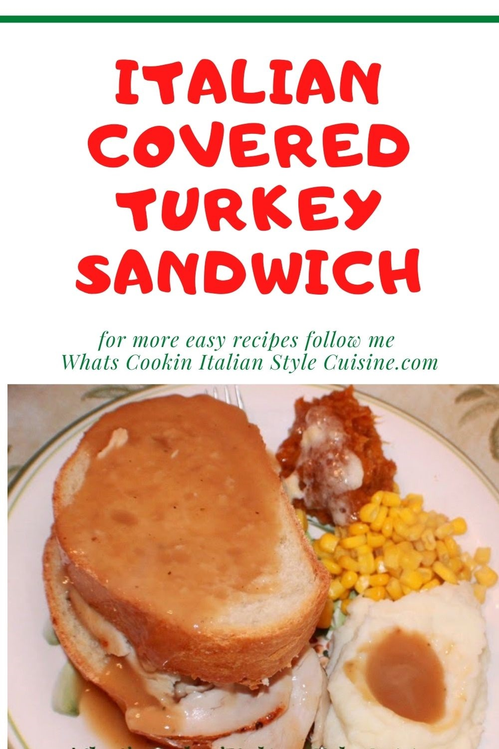 this is a pin on how to make covered turkey sandwiches