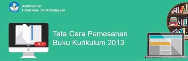 Tata Cara Pemesanan Buku Kurikulum 2013