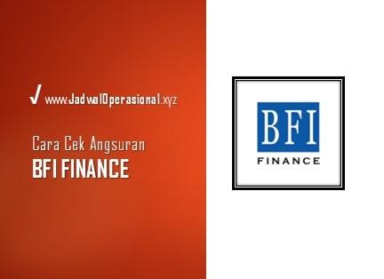 Cek Angsuran BFI Finance