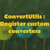 ConvertUtils : Register custom converters when using BeanUtils Copy Properties