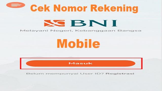 Cara Cek Nomor Rekening BNI