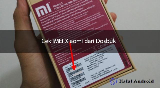 Cek IMEI dari Dosbuk Xiaomi