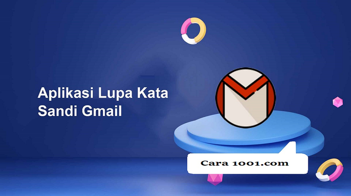 Aplikasi Lupa Kata Sandi Gmail