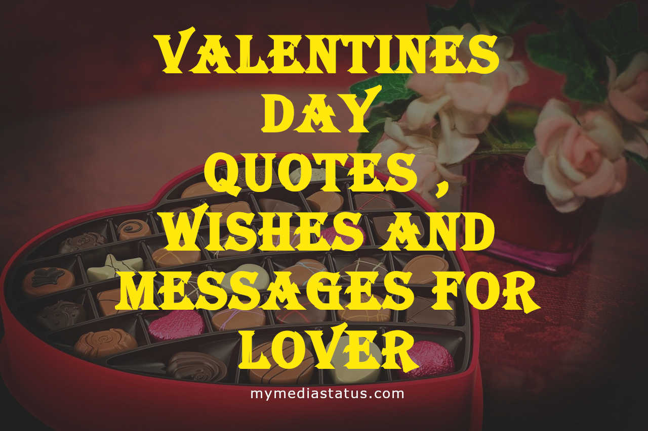 Valentines Day Quotes for Friends, Wishes and Messages for Lover