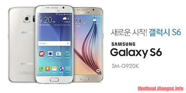 Rom convert Samsung S6 Hàn (G920K/S/L) sang bản quốc tế (G920F) – Android 7 (build trên nền 3EQI3)