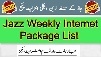 Jazz Weekly Internet Packages List 3G/4G Data