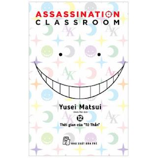 "Assassination Classroom 12. Thời Gian Của ""Tử Thần"" ebook PDF EPUB AWZ3 PRC MOBIa"