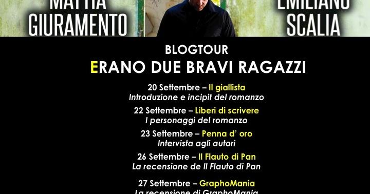 Blogtour: Prima tappa del blogtour ERANO DUE BRAVI RAGAZZI di Mattia Giuramento & Emiliano Scalia - Newton Compton