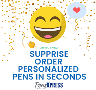Supprise order personalized pens in seconds